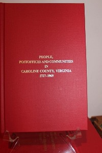 HPR Books People Postoffices and Communities in Caroline County 1727 - 1969 (400x600)