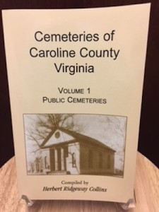 Cemeteries of Caroline County vol 1